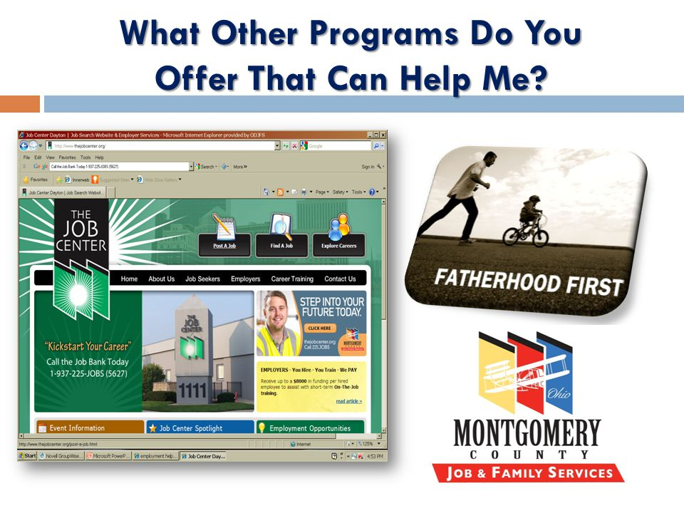 What Other Programs Do You Offer That Can Help Me