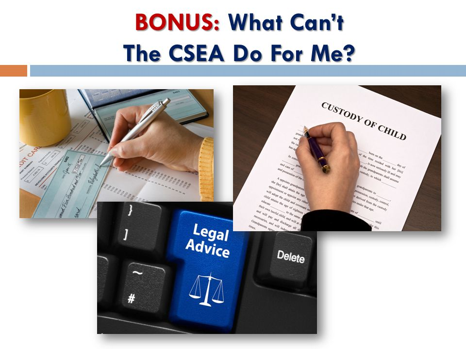 BONUS: What Can't The CSEA Do For Me