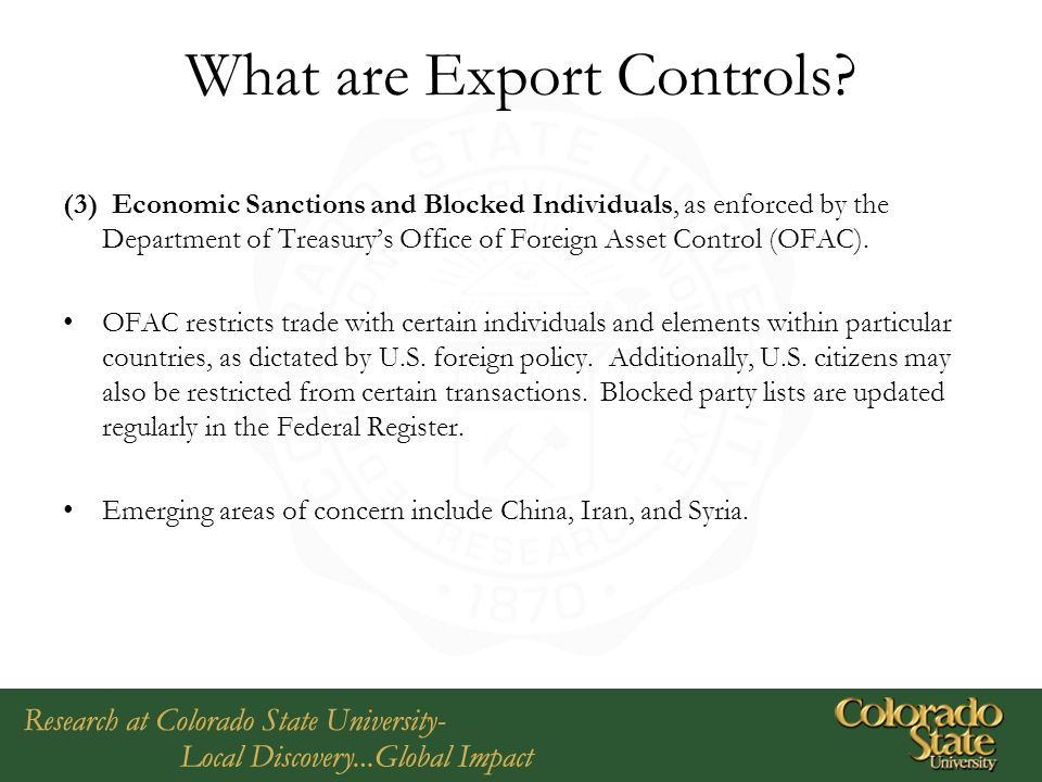What are Export Controls? (3) Economic Sanctions and Blocked Individuals, as enforced by the Department of Treasury's Office of Foreign Asset Control