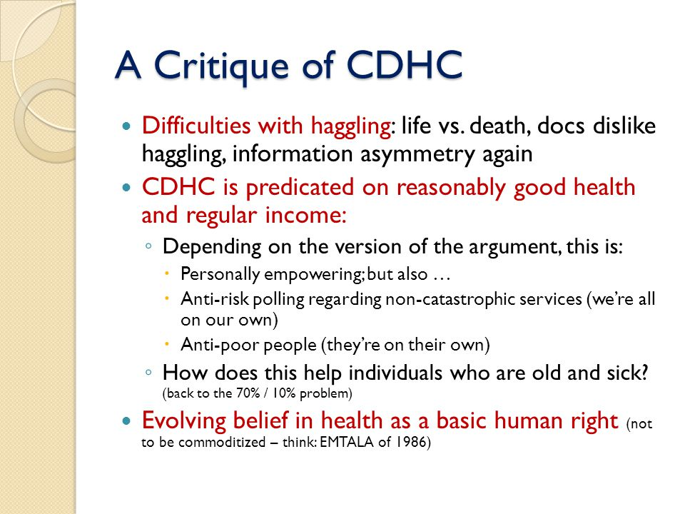 A Critique of CDHC Difficulties with haggling: life vs.
