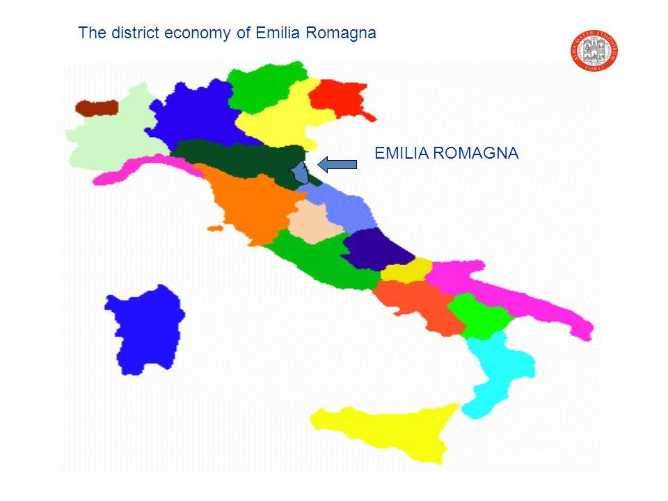 EMILIA ROMAGNA The district economy of Emilia Romagna