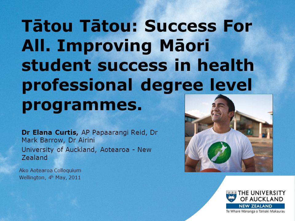 Presentation summary Tātou Tātou Project Faculty of Medical and Health Sciences Methods/Methodology Nursing findings Challenges/lessons