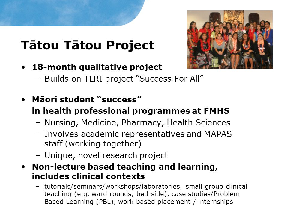 Research Questions What teaching practices in non-lecture contexts help or hinder Māori success.