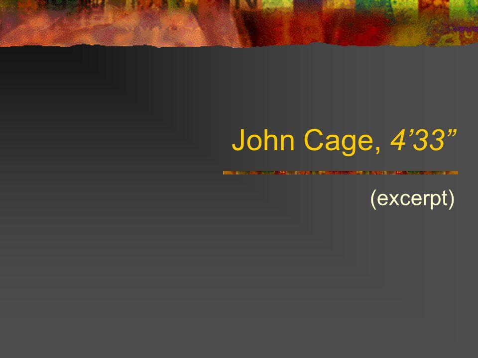 """John Cage, 4'33"""" (excerpt)"""