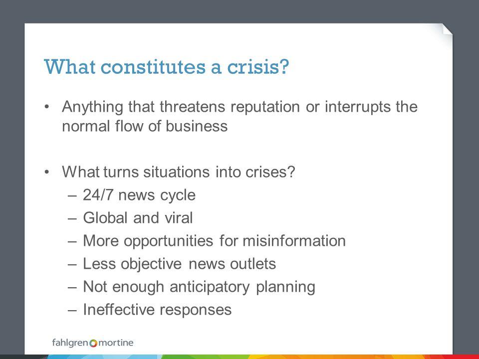 What constitutes a crisis.