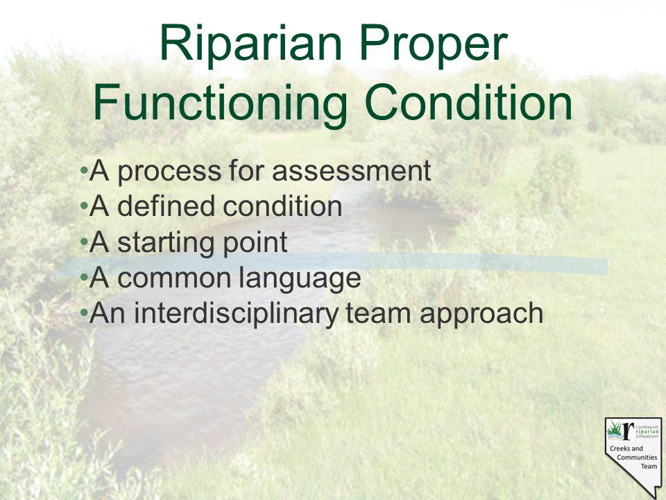 Riparian PFC Team Approach Hydrologist Vegetation Specialist Soil Scientist Biologist Allotment Permittee