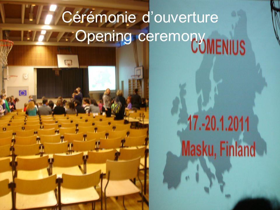 Cérémonie d'ouverture Opening ceremony