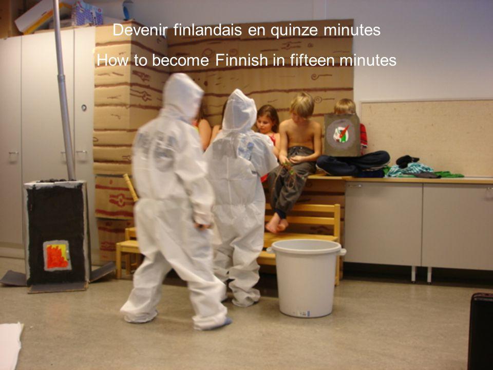 Devenir finlandais en quinze minutes How to become Finnish in fifteen minutes
