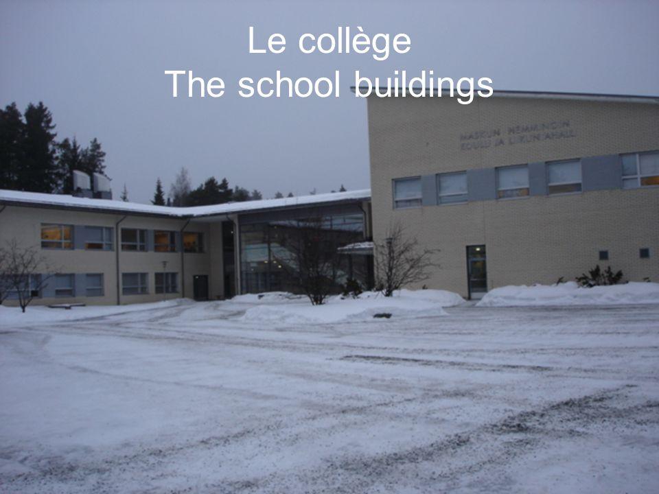 Le collège The school buildings