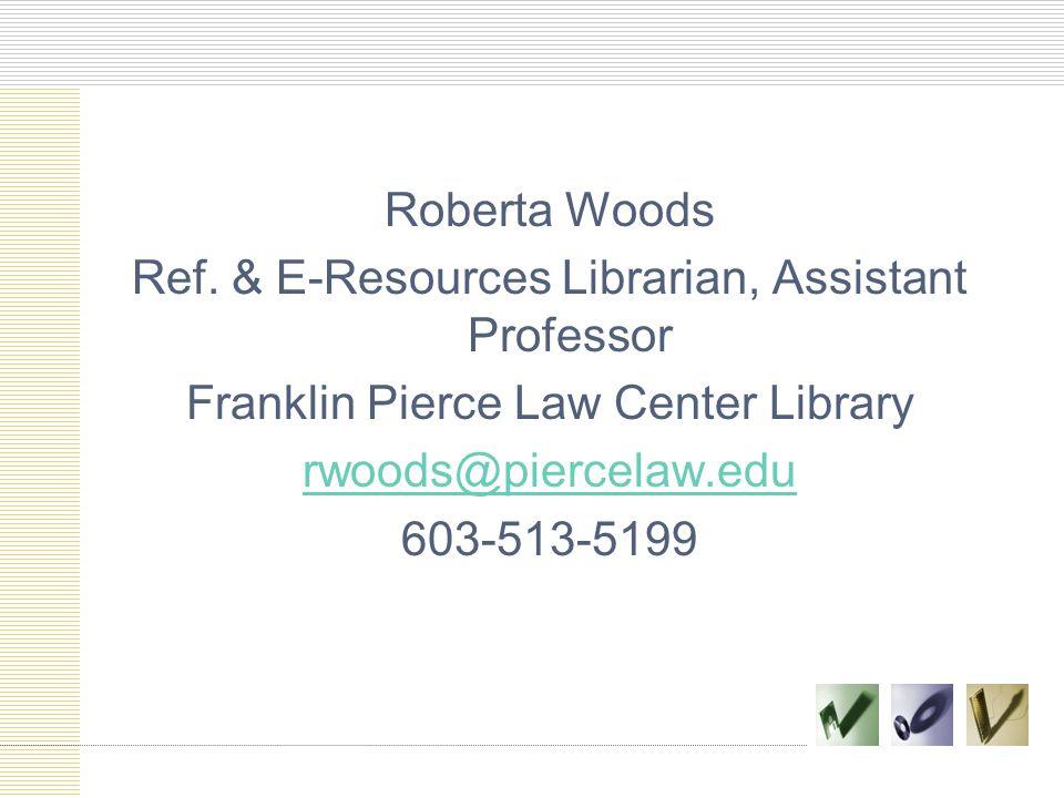 Roberta Woods Ref.