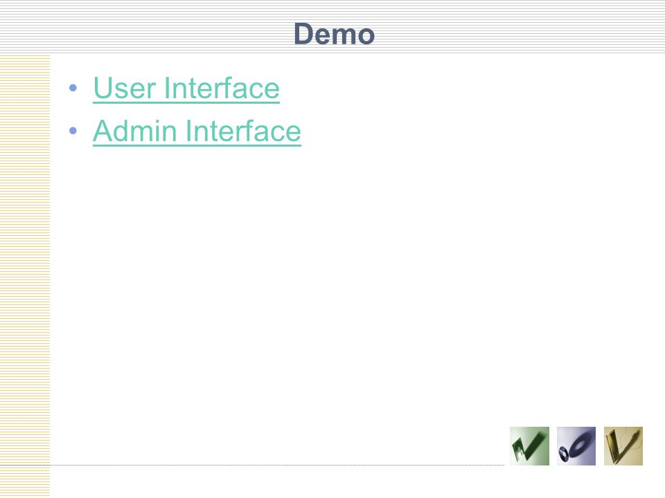 Demo User Interface Admin Interface