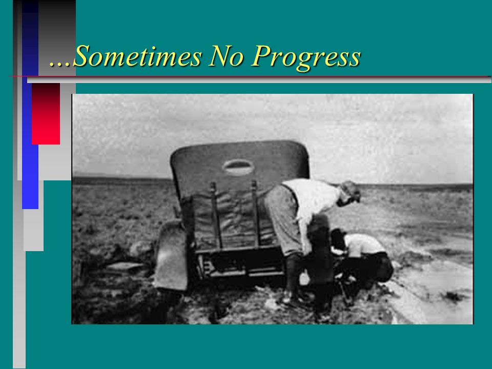 …Sometimes No Progress