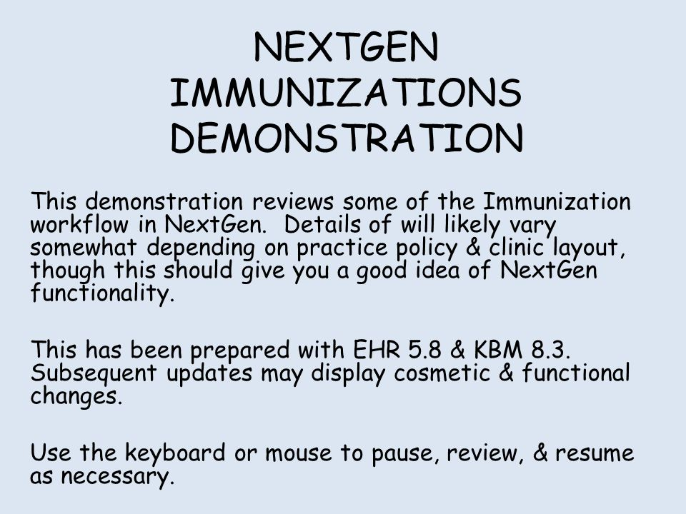 Introduction There is a lot of variation in immunization workflow.