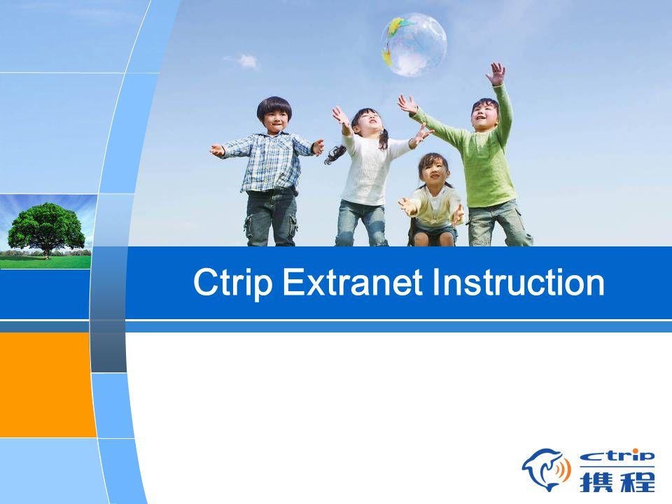 Ctrip Extranet Instruction