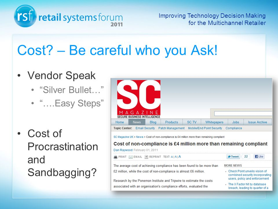 Improving Technology Decision Making for the Multichannel Retailer Cost.