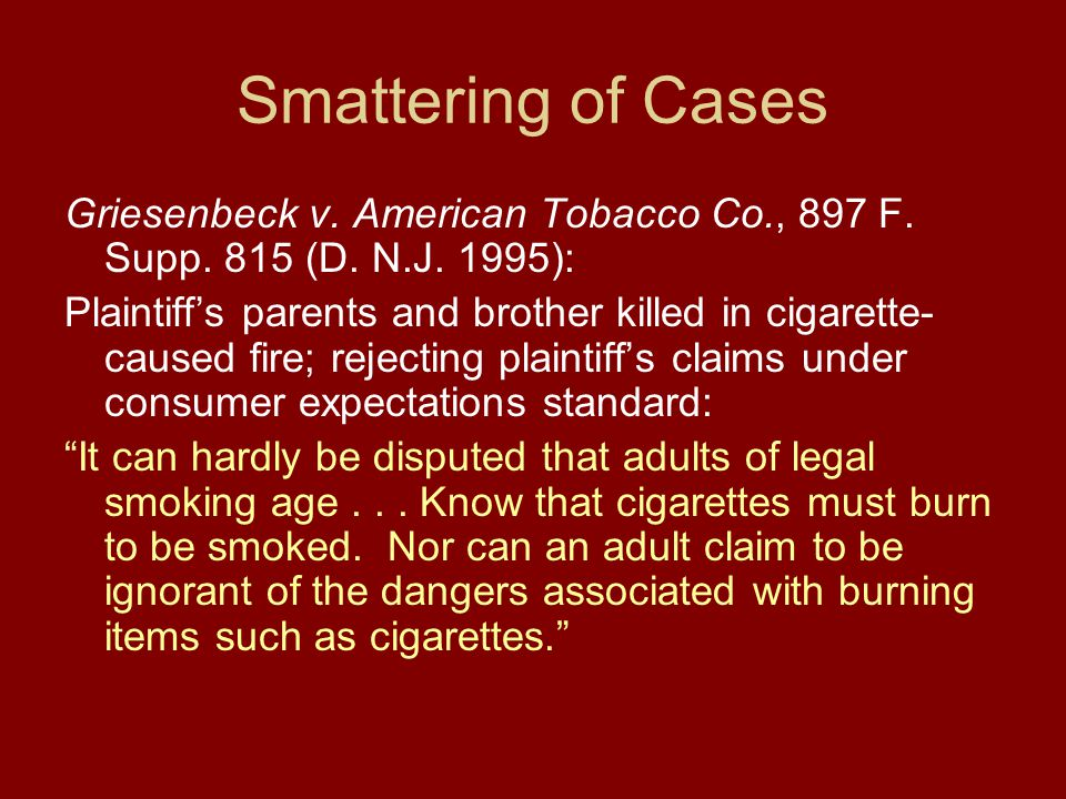 Smattering of Cases Griesenbeck v. American Tobacco Co., 897 F.