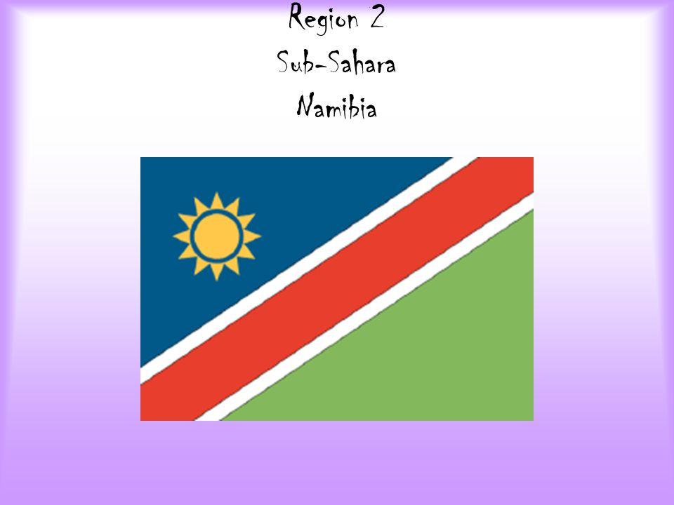 Region 2 Sub-Sahara Namibia