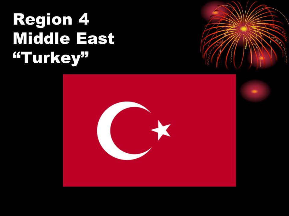 Region 4 Middle East Turkey