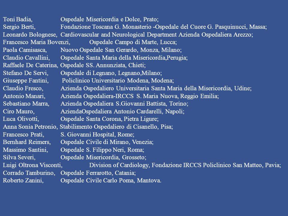 Toni Badia, Ospedale Misericordia e Dolce, Prato; Sergio Berti, Fondazione Toscana G.