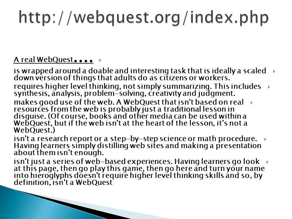  A real WebQuest....