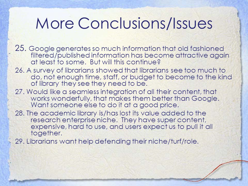 More Conclusions/Issues 25.