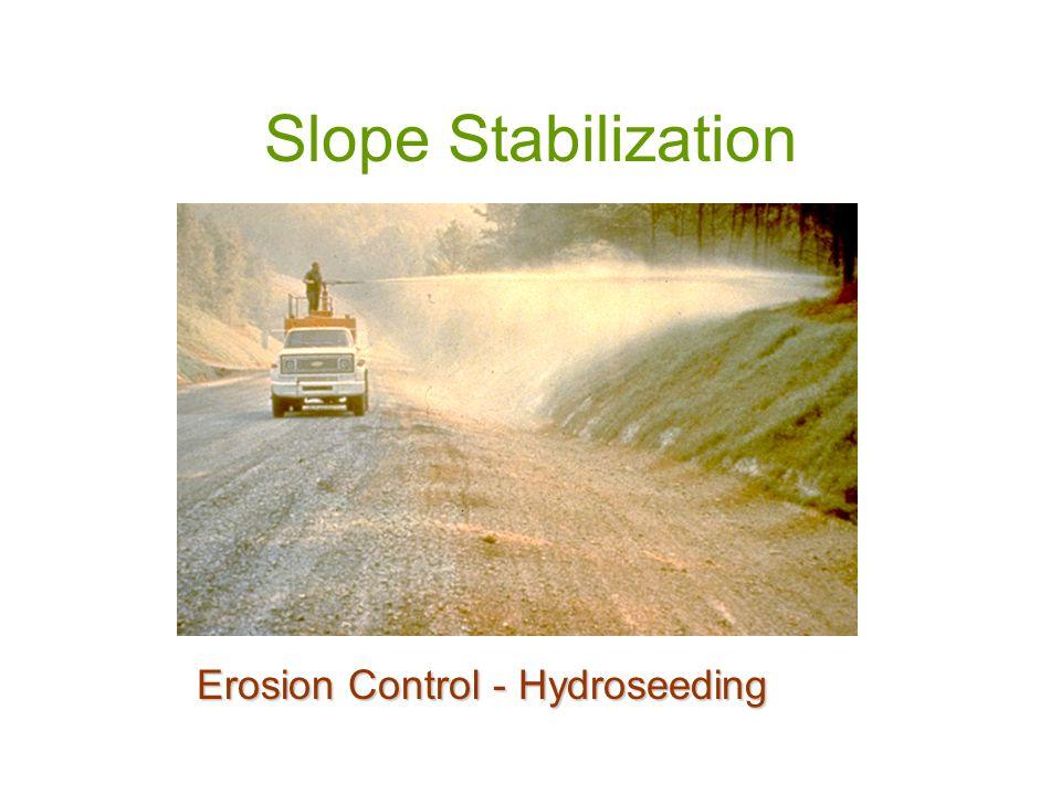Slope Stabilization Erosion Control - Hydroseeding