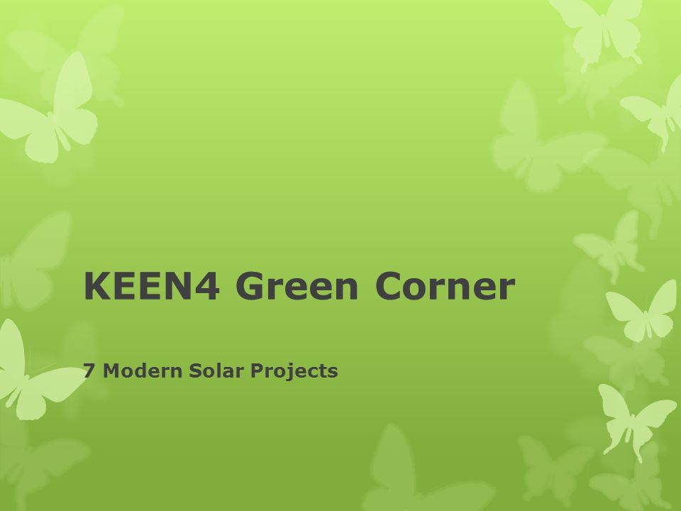 KEEN4 Green Corner 7 Modern Solar Projects