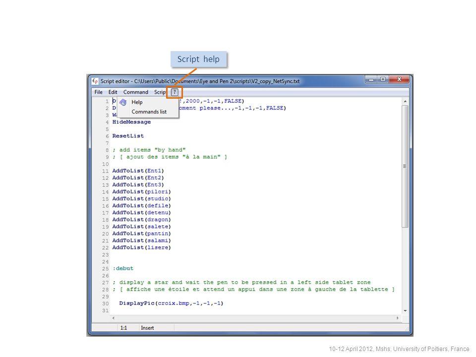 Script help 10-12 April 2012, Mshs, University of Poitiers, France