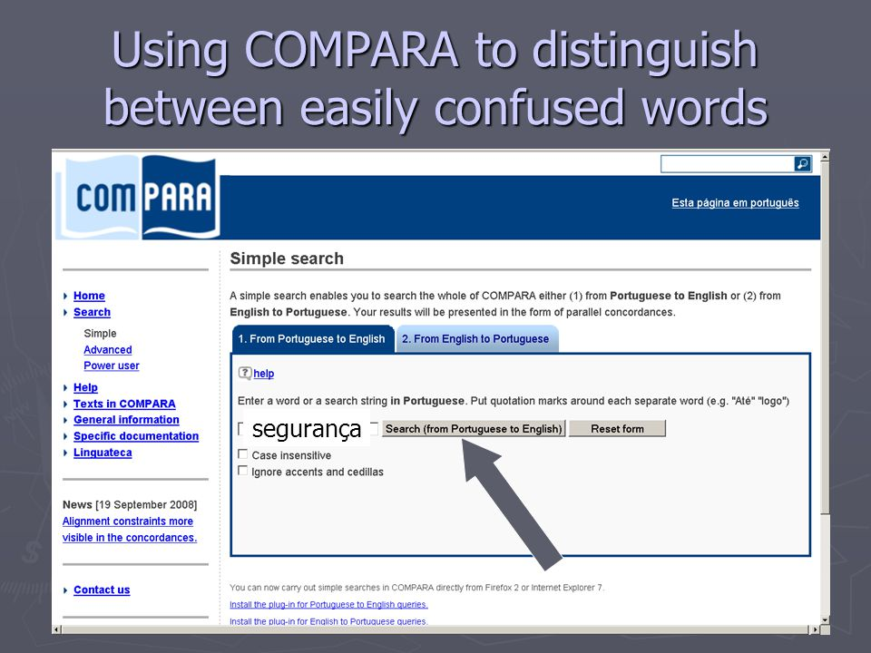 Using COMPARA to distinguish between easily confused words segurança