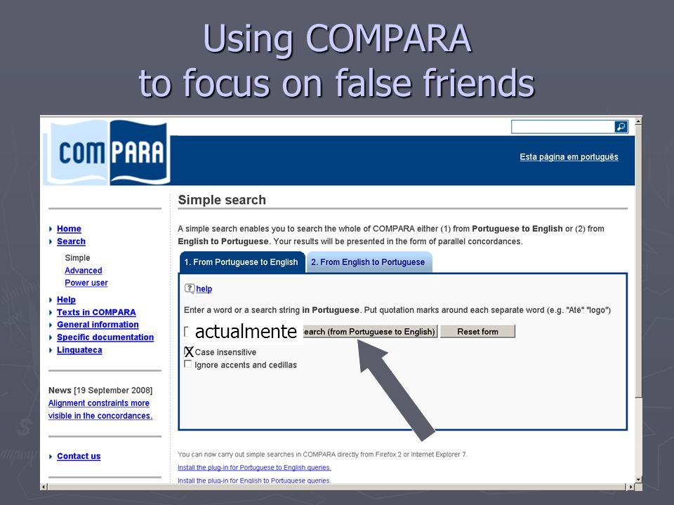 Using COMPARA to focus on false friends actualmente x