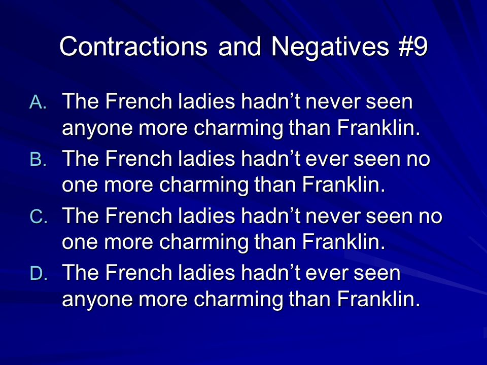 Contractions and Negatives #9 A.