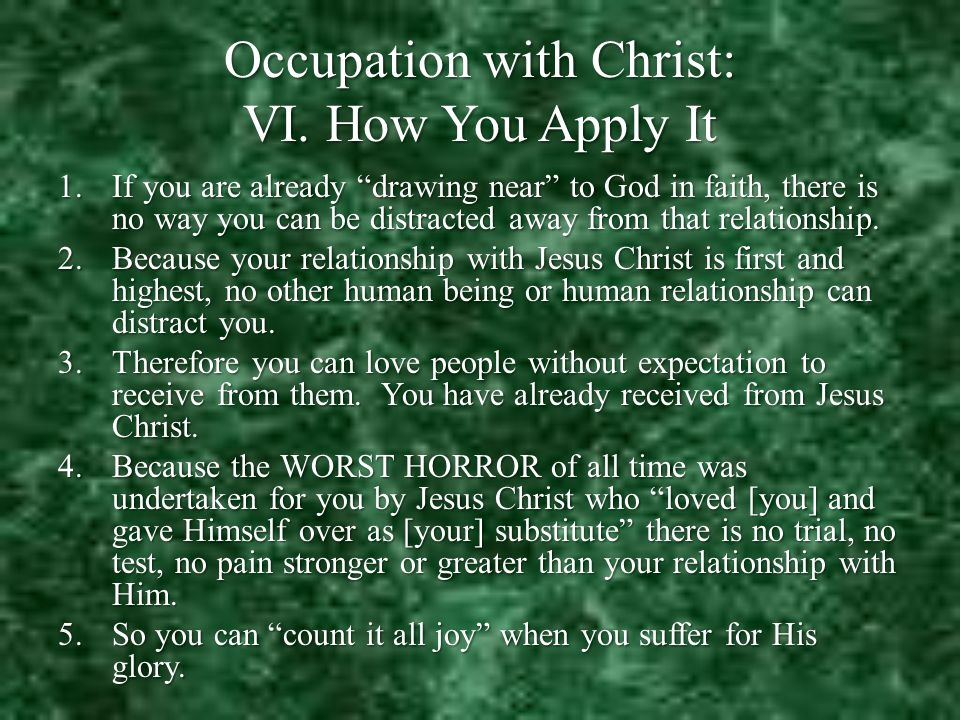 Occupation with Christ: VI.