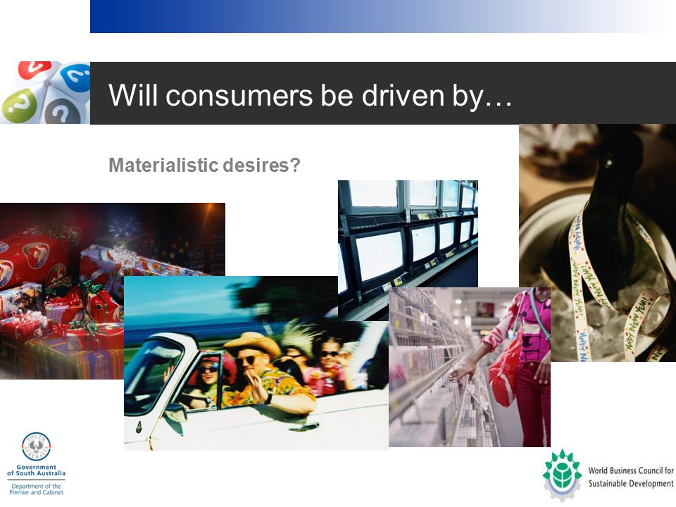Will consumers be driven by… Concerns about the social and environmental effects of their choices?