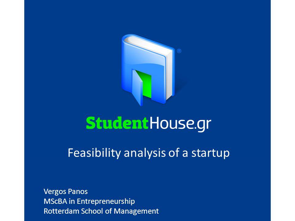 Vergos Panos MScBA in Entrepreneurship Rotterdam School of Management Feasibility analysis of a startup