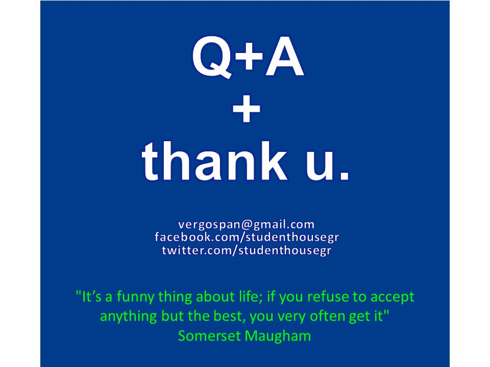 It's a funny thing about life; if you refuse to accept anything but the best, you very often get it Somerset Maugham