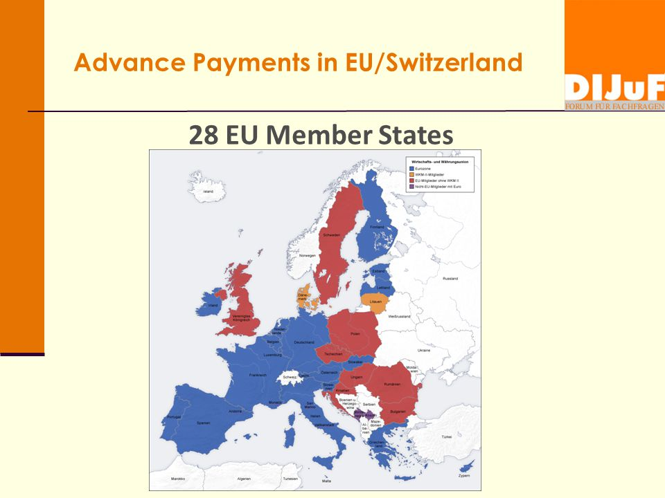 Advance Payments in EU/Switzerland 28 EU Member States
