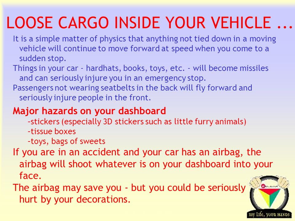 Transportation Tuesday LOOSE CARGO INSIDE YOUR VEHICLE...