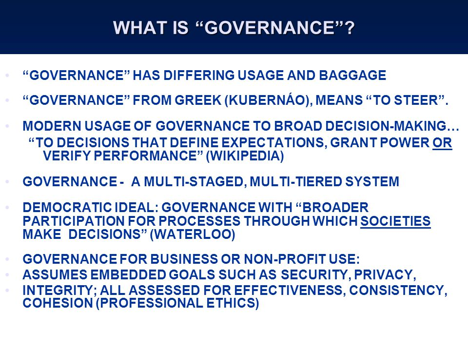WHAT IS GOVERNANCE .