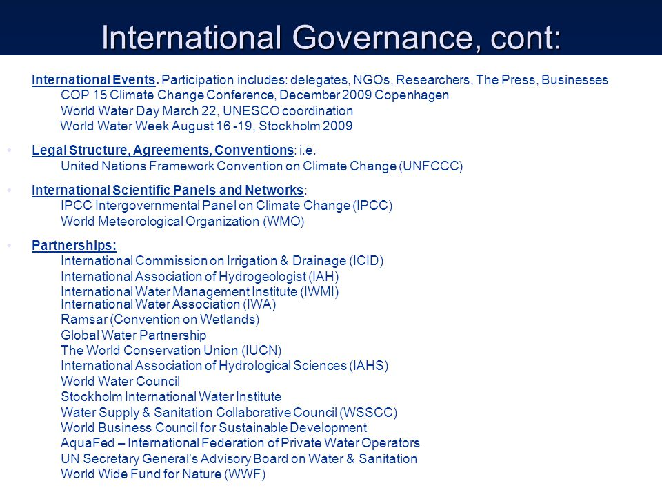International Governance, cont: International Events.