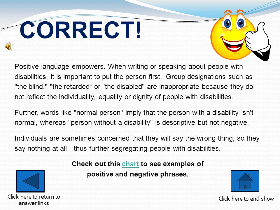 Positive language empowers.