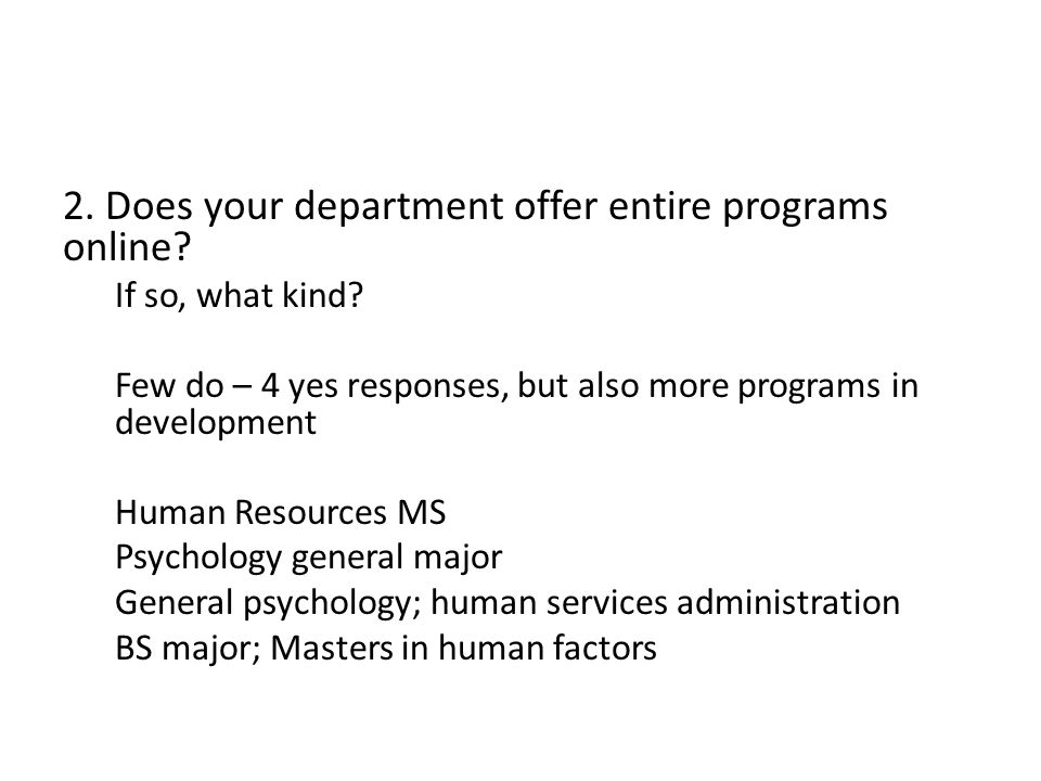 2. Does your department offer entire programs online.