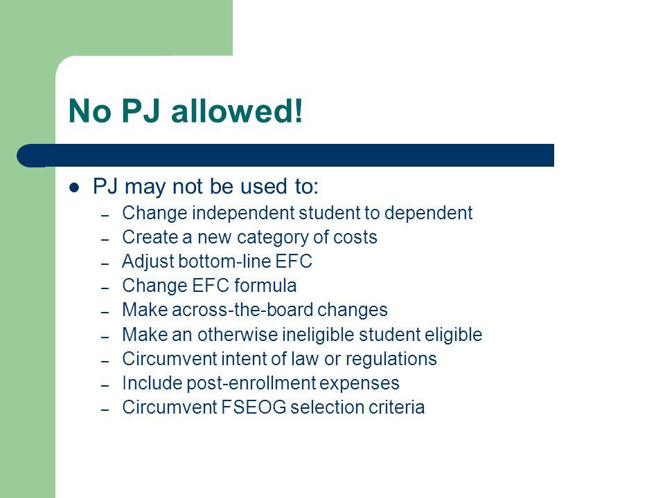 No PJ allowed.