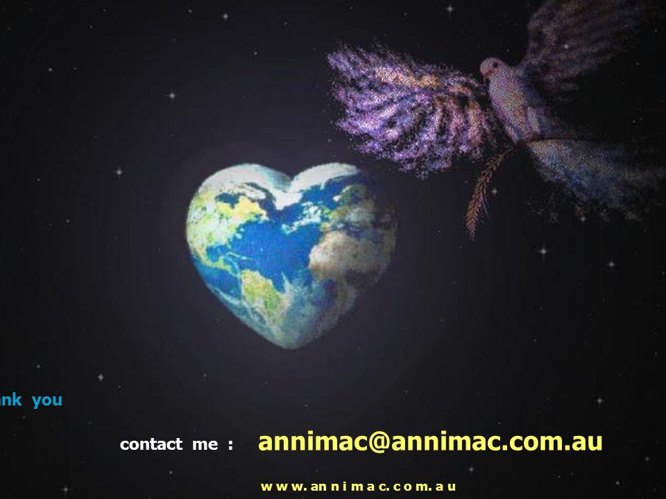 21 thank you contact me : annimac@annimac.com.au w w w. an n i m a c. c o m. a u