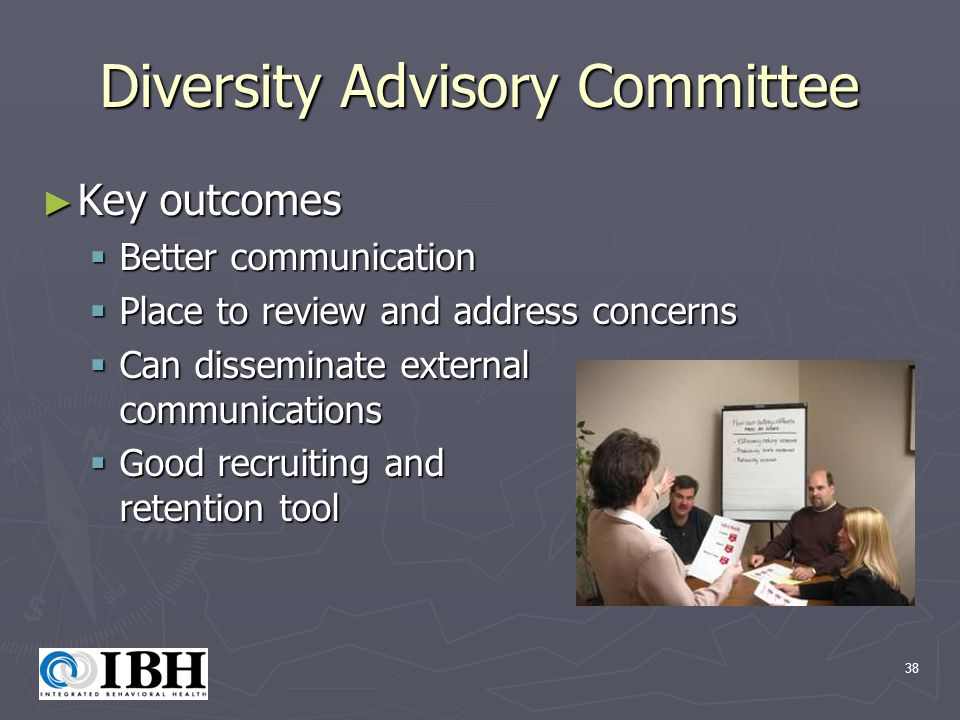 38 Diversity Advisory Committee ► Key outcomes  Better communication  Place to review and address concerns  Can disseminate external communications  Good recruiting and retention tool