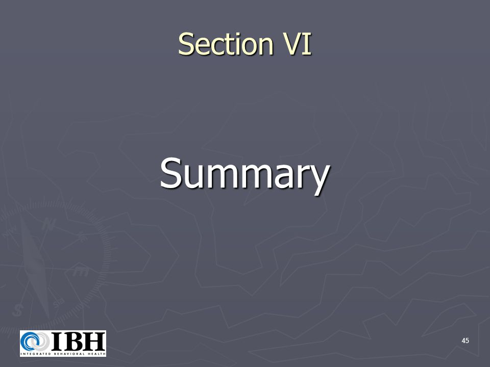 45 Section VI Summary