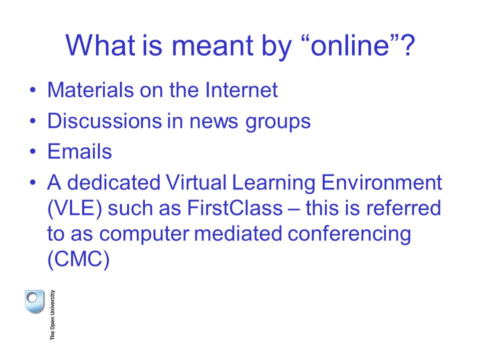 What is meant by online .