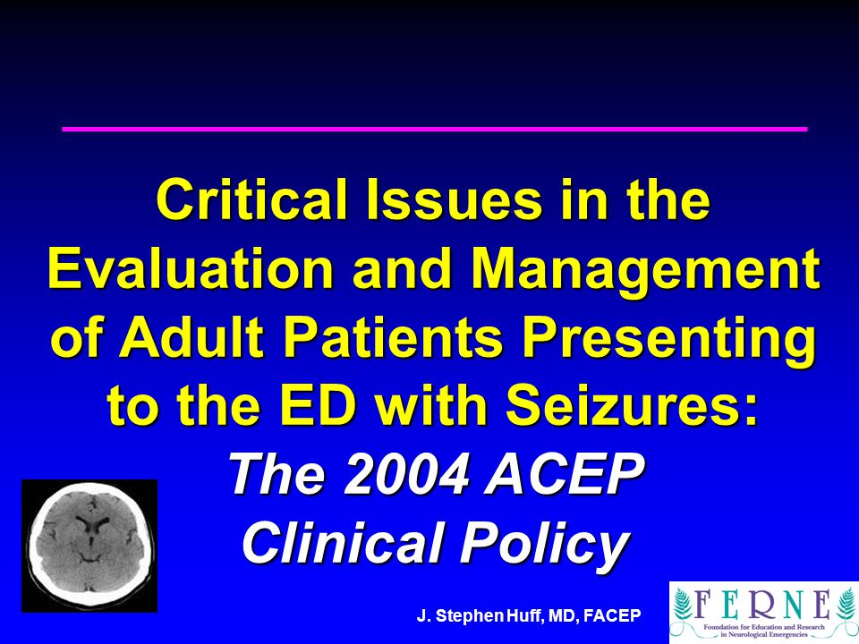 J.Stephen Huff, MD, FACEP Question 2.