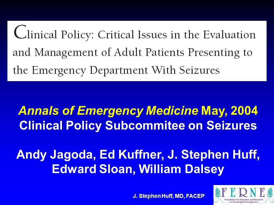J. Stephen Huff, MD, FACEP