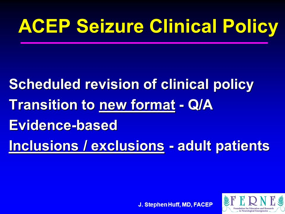 J.Stephen Huff, MD, FACEP Question 1.