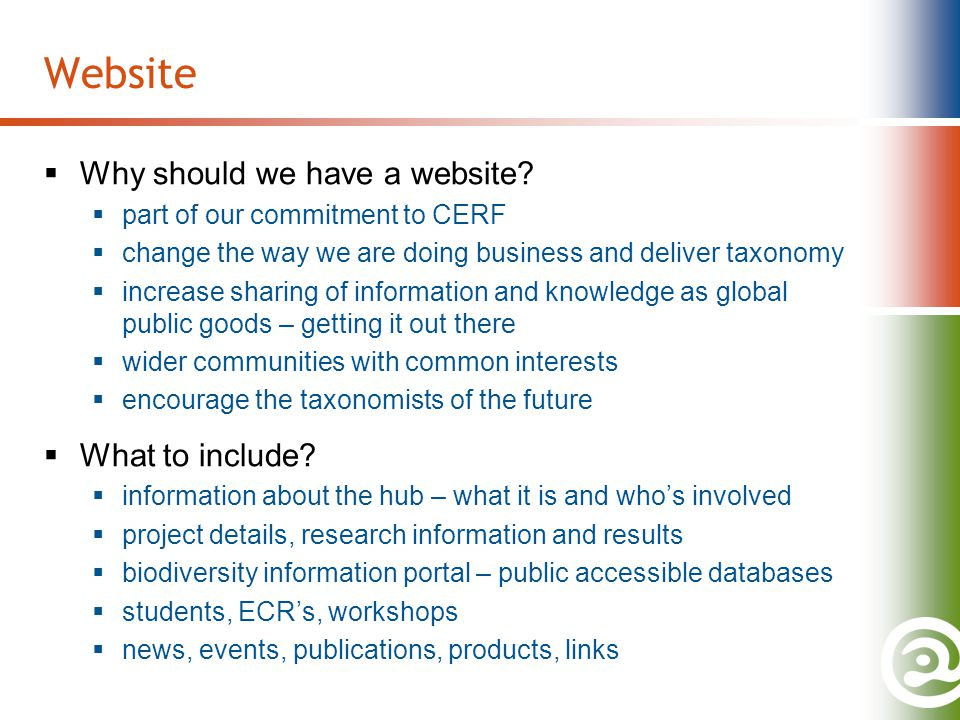 Website  Why should we have a website.